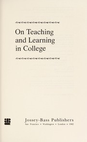 Cover of: On Teaching and Learning in College
