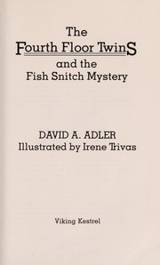 Cover of: The fourth floor twins and the fish snitch mystery