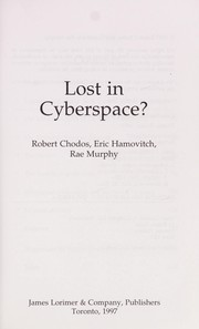 Cover of: Lost in cyberspace? | Robert Chodos