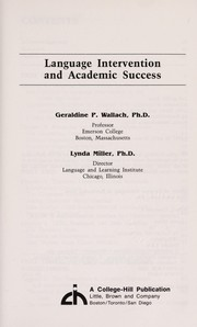 Language intervention and academic success by Geraldine P. Wallach