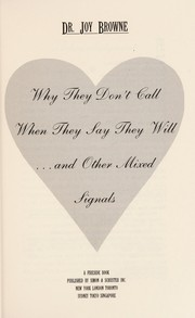 Cover of: Why they don't call when they say they will-- and other mixed signals