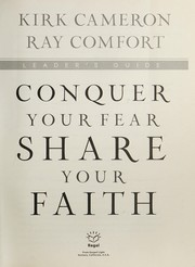 Cover of: Conquer your fear, share your faith