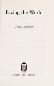 Cover of: Facing the world | Grace Thompson
