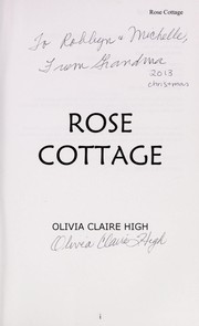Cover of: Rose cottage | Olivia Clare High