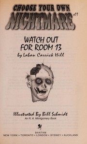 Cover of: Watch out for room 13 | Laban Carrick Hill