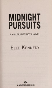 Cover of: Midnight pursuits | Elle Kennedy