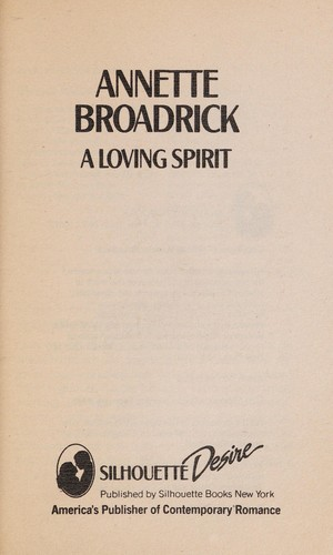 Loving Spirit by Annette Broadrick