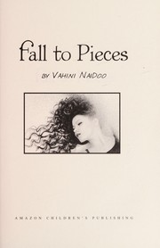 Cover of: Fall to pieces