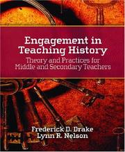 Cover of: Engagement in Teaching History | Frederick D. Drake
