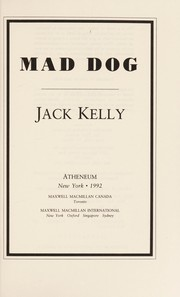 Cover of: Mad dog | Kelly, Jack