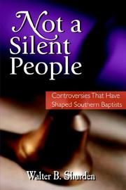 Not a silent people by Walter B. Shurden