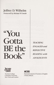 "Cover of: ""You gotta be the book"" : teaching engaged and reflective reading with adolescents 