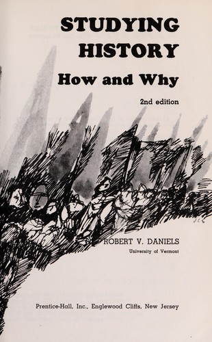 Studying history; how and why by Robert Vincent Daniels