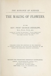 Cover of: The making of flowers