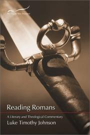Cover of: Reading Romans: a literary and theological commentary