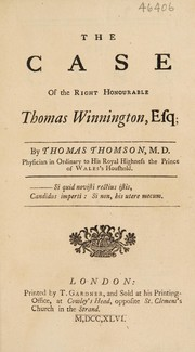 Cover of: The case of the Right Honourable Thomas Winnington, Esq | Thompson, Thomas
