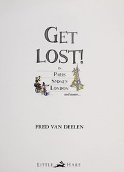 Cover of: Get lost! | Fred Van Deelen