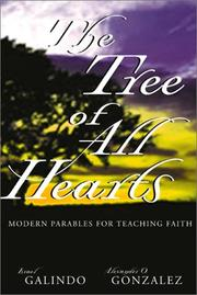 Cover of: The Tree of All Hearts: Modern Parables for Teaching Faith