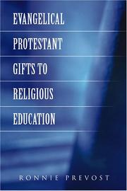 Cover of: Evangelical Protestant Gifts to Religious Education
