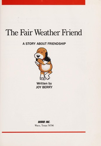 The Fair Weather Friend by