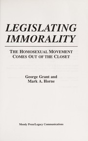 Cover of: Legislating Immorality | George Grant