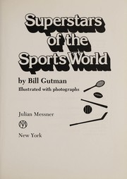 Cover of: Superstars of the sports world | Bill Gutman