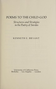 Cover of: Poems to the Child-God | Kenneth E. Bryant