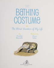 Cover of: The bathing costume, or, The worst vacation of my life