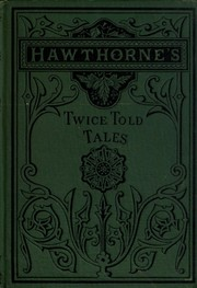 Cover of: Twice-told tales