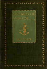 Cover of: The stones of Venice