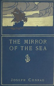 Cover of: The mirror of the sea: memories and impressions