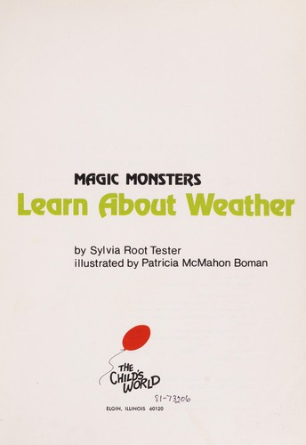 Magic monsters learn about weather by Sylvia Root Tester