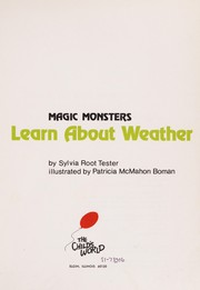 Cover of: Magic monsters learn about weather | Sylvia Root Tester