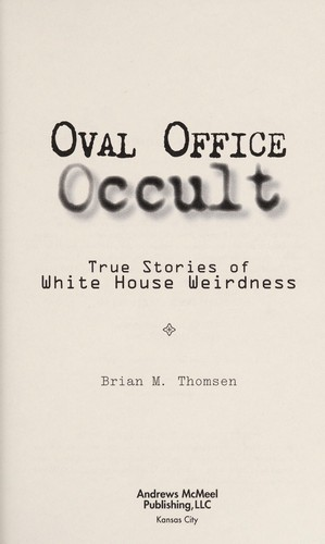 Oval Office occult by Brian Thomsen