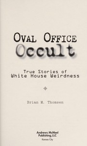 Cover of: Oval Office occult | Brian Thomsen