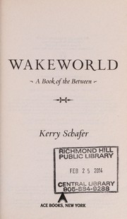 Cover of: Wakeworld | Kerry Schafer