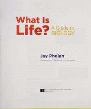 Cover of: What Is life? | Jay Phelan