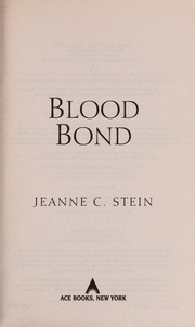 Cover of: Blood Bond | Jeanne C. Stein