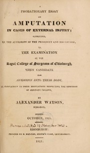 Cover of: A probationary essay on amputation in cases of external injury