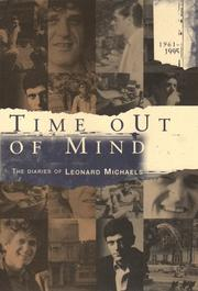 Cover of: Time out of mind: the diaries of Leonard Michaels, 1961-1995