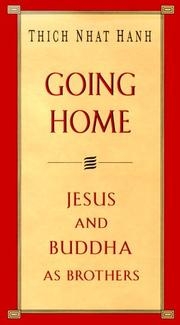 Cover of: Going home | Thich Nhat Hanh