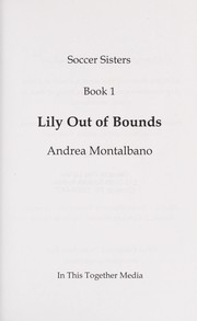 Cover of: Lily out of bounds | Andrea Montalbano