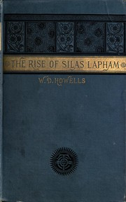 Cover of: The rise of Silas Lapham