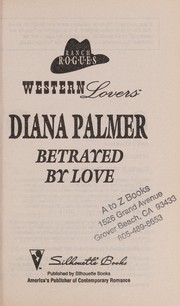 Cover of: Betrayed By Love (Western Lovers) (Ranch Rogues)