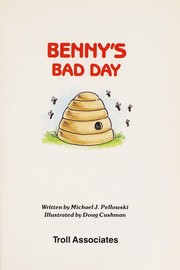 Cover of: Benny's bad day | Michael Pellowski