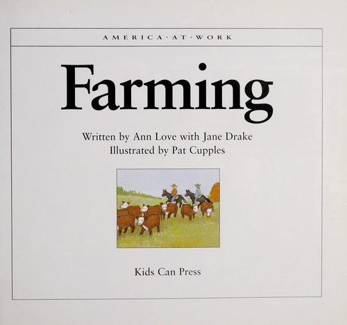 Farming by Ann Love