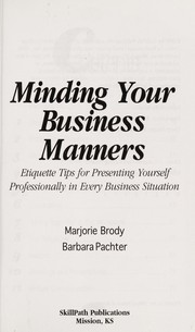 Cover of: Minding your business manners