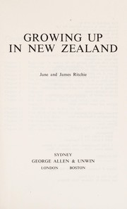 Cover of: Growing up in New Zealand