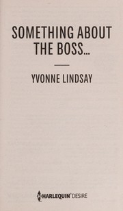 Cover of: Something about the boss ...