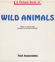 Cover of: A picture book of wild animals | Joanne Gise
